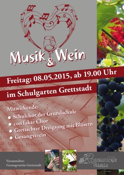Plakat der Veranstaltung Musik und Wein des Gesangverein Grettstadt aus dem Jahr 2015